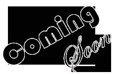 Coming Soon2
